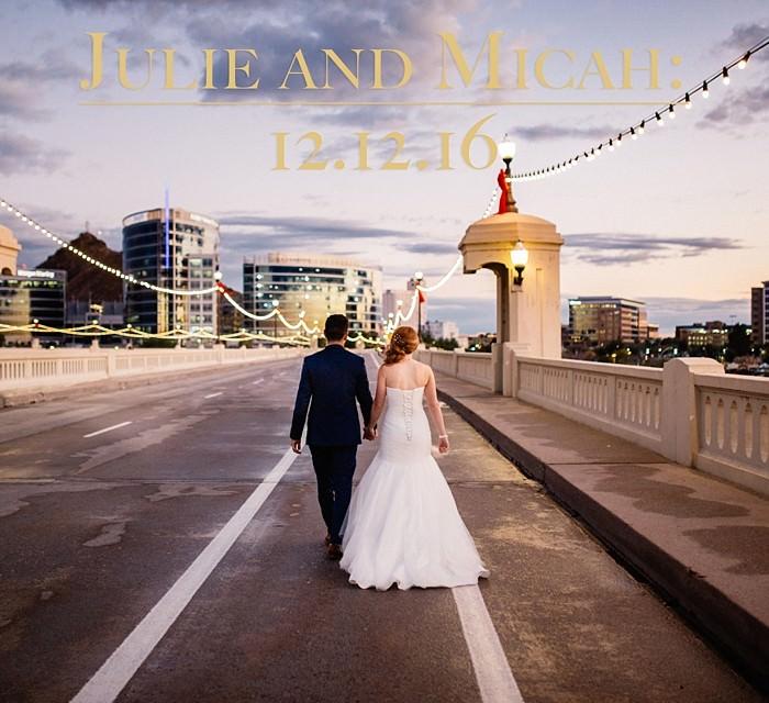 Julie and Micah: A Tempe Winter Wedding