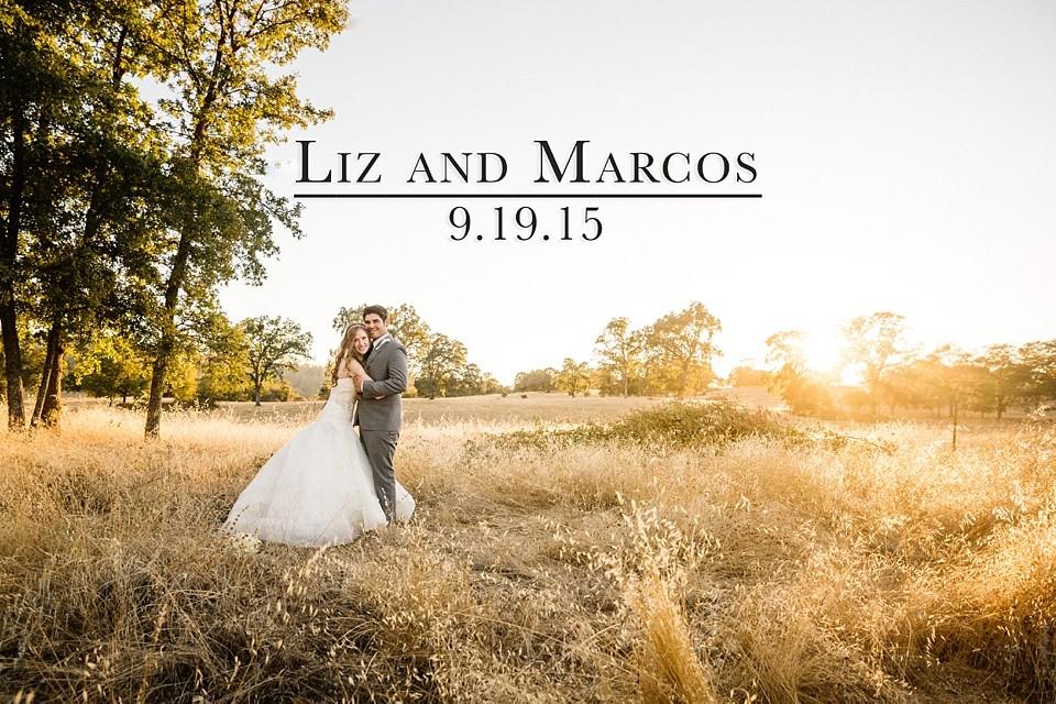 Liz and Marcos: A California Countryside Wedding